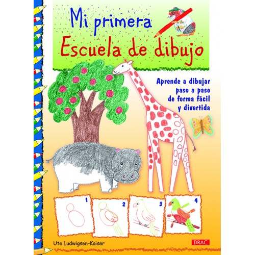 MI PRIMERA ESCUELA DE DIBUJO - DRAC