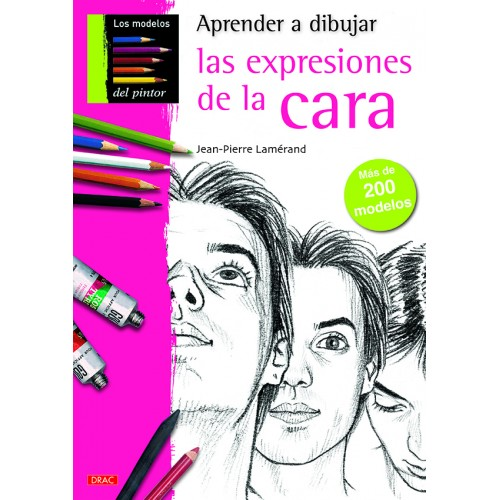 APRENDER A DIBUJAR LAS EXPRESIONES DE LA CARA - DRAC